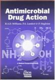 Antimicrobial Drug Action 9781872748818