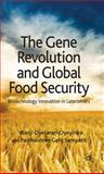 The Gene Revolution and Global Food Security 9780230228825