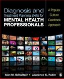 Diagnosis and Treatment Planning Skills for Mental Health Professionals 1st Edition