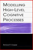 Modelling High-Level Cognitive Processes 9780805838831
