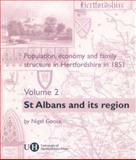 Population, Economy and Family Structure in Hertfordshire In 1851 - St. Albans and Its Region 9780900458835