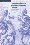 Opera and Drama in Eighteenth-Century London 9780521028837
