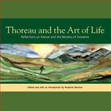 Thoreau and the Art of Life 0th Edition