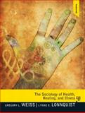 The Sociology of Health, Healing, and Illness 7th Edition