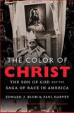 The Color of Christ 1st Edition