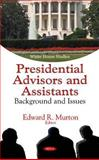 Presidential Advisors and Assistants 9781617288845