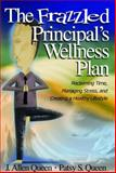 The Frazzled Principal's Wellness Plan 9780761988847