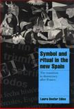 Symbol and Ritual in the New Spain 9780521628853