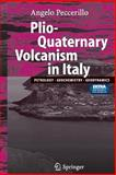 Pliocene and Quarternary Volcanism in Italy 9783540258858
