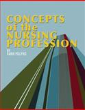 Concepts of the Nursing Profession 9781401808860