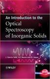 An Introduction to the Optical Spectroscopy of Inorganic Solids 9780470868867
