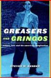 Greasers and Gringos 9780814798874
