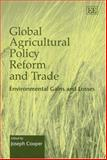 Global Agricultural Policy Reform and Trade 9781843768876