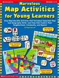 Marvelous Map Activities for Young Learners 9780439178877