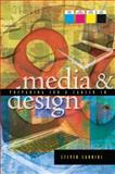 Preparing for a Career in Media and Design 9780132288880