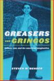 Greasers and Gringos 9780814798881