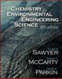 Chemistry for Environmental Engineering and Science 9780071198882