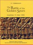 The Battle of the Golden Spurs (Courtrai, 11 July 1302) 9780851158884