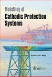 Modelling of Cathodic Protection Systems 9781853128899