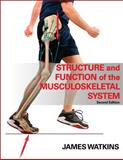 Structure and Function of the Musculoskeletal System 2nd Edition