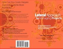 Lateral Approach to Managing Projects 9780982468913