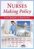 Nurses Making Policy 1st Edition
