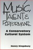 Music, Talent, and Performance 9781566398916