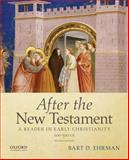 After the New Testament, 100-300 C. E. 9780195398922