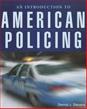 An Introduction to American Policing 9780763748937