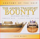 The Armed Transport Bounty 9780851778938