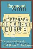 In Defense of Decadent Europe 9781560008941