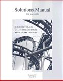 Solutions Manual for Use with Essentials of Investments 9780073308944