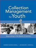 Collection Management for Youth