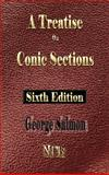 A Treatise on Conic Sections - 9781933998947