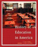 History of Education in America 9780130618948