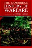 The Cambridge History of Warfare 2nd Edition
