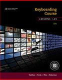 Keyboarding Course, Lessons 1-25 19th Edition