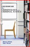 A Thesis Resource Guide for Criminology and Criminal Justice