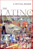 The Latino/a Condition 9780814718957