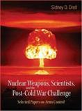 Nuclear Weapons, Scientists and the Post. . 9789812568960