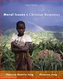 Moral Issues and Christian Responses 8th Edition