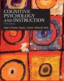 Cognitive Psychology and Instruction 5th Edition