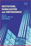 Institutions, Globalisation and Empowerment 9781840648973