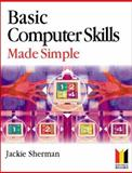 Basic Computer Skills Made Simple 9780750648974