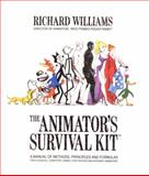 The Animator's Survival Kit--Revised Edition 2nd Edition