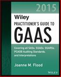 Wiley Practitioner's Guide to GAAS 2015 1st Edition