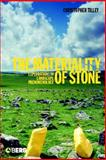 The Materiality of Stone 9781859738979