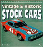 Vintage and Historic Stock Cars 9780879388980