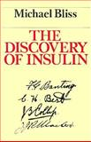 The Discovery of Insulin 9780226058986