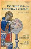 The Documents of the Christian Church 4th Edition